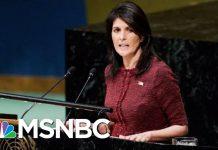 UN Ambassador Nikki Haley Has Told Staff She Plans To Resign | Hallie Jackson | MSNBC