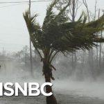 Bahamas Will Need 'Huge Rebuild' After Dorian: Bahamas Official | MSNBC